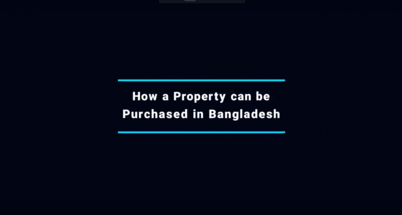 What is the procedure to purchase a property/land in Bangladesh